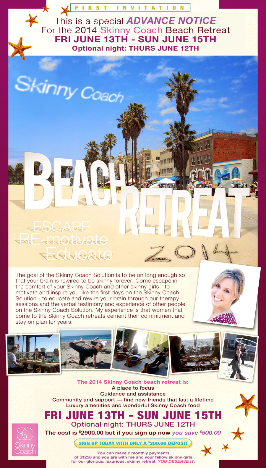 Skinny Coach Beach Retreat 2014